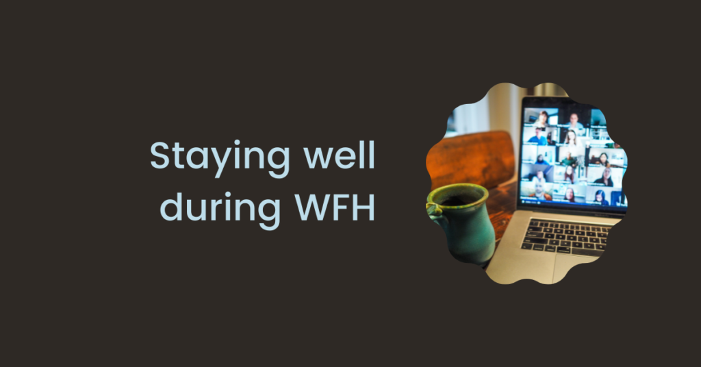 Staying well while working from home